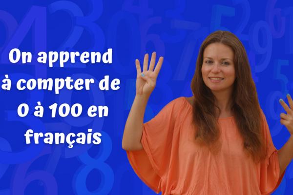 On_apprend_a_compter_jusqua_100_en_francais